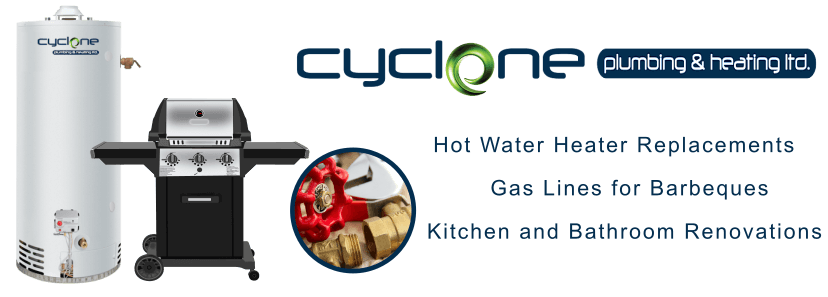 Cyclone Plumbing and Heating in Airdrie and Calgary. Hot Water Heater Replacements, Gas Lines for Barbeques, Kitchen and Bathroom Renovations and Upgrades.