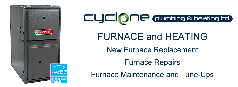 Cyclone Plumbing and Heating Cooling Experts in Airdrie and Calgary. Call Us for Furnace Installation or Repair